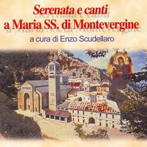 Serenata e canti a Maria SS. di Montevergine