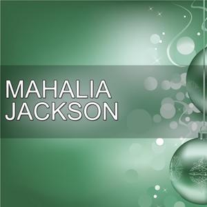 H.o.t.s Presents : Celebrating Christmas With Mahalia Jackson, Vol. 1