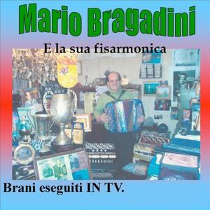 Mario Bragadini e la sua fisarmonica (Brani in tv)