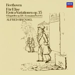 Beethoven: Für Elise; Eroica Variations, Op.35; 6 Bagatelles Op.126; 6 Ecossaises