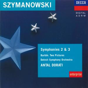 Szymanowski: Symphonies Nos. 1 & 2 / Bartok: Two Pictures