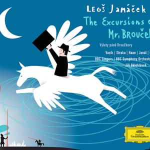 Janacek: The Excursions of Mr Broucek
