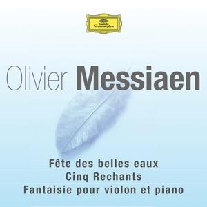 Messiaen-Fête des belles eaux-Rechants-Fantaisie