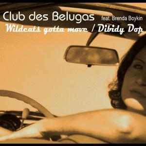 Wildcats & Dibidy Dop