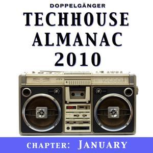 Techhouse Almanac 2010 - Chapter: January