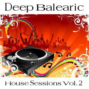 Deep Balearic House Sessions Vol. 2