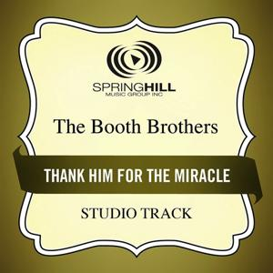 Thank Him For The Miracle (Studio Track)