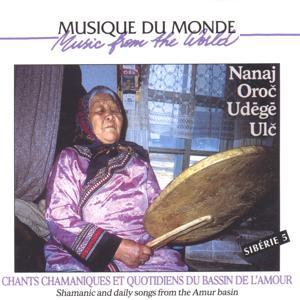 Chants chamaniques et quotidens du bassin de l'amour