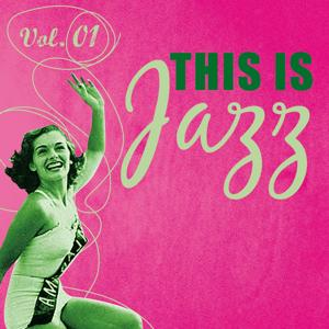 This Is Jazz (Vol. 01)
