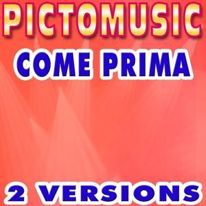 Come Prima (Tu me donnes) (Version karaoké dans le style de Dalida)