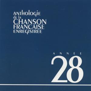 Anthologie de la chanson francaise 1928