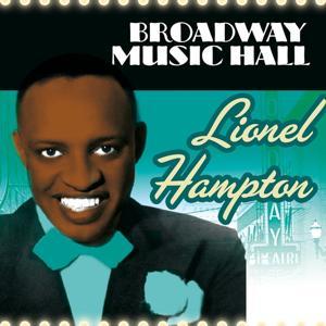 Broadway Music Hall - Lionel Hampton