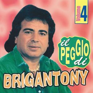 Il peggio di Brigan Tony, vol. 4