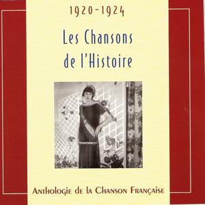 Les chansons de l'Histoire 1920 - 1924