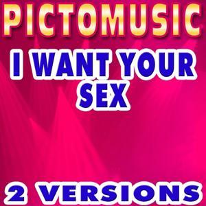 I Want Your Sex (Karaoke) - Single