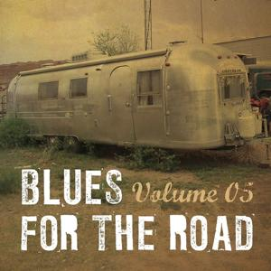 Blues for the Road, Vol. 5