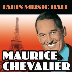 Paris Music Hall - Maurice Chevalier