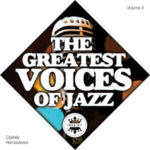 The Greatest Voices of Jazz Vol.4