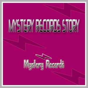 Mystery Records Story