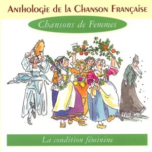 Anthologie de la chanson française - les chansons de femmes