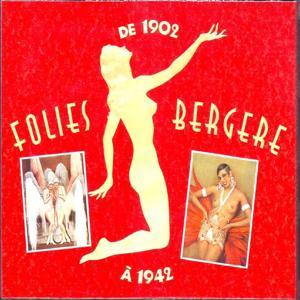 Folies bergère 1902-1942