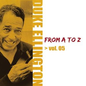 Duke Ellington from A to Z, Vol. 5