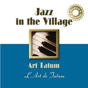 Jazz In the Village: Tatum's Art