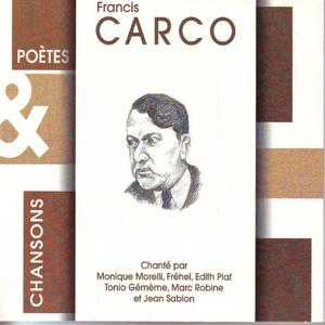 Poetes & chansons - francis carco