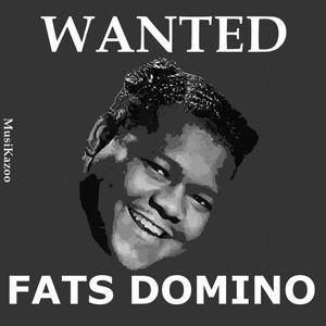 Wanted Fats Domino, Vol. 1