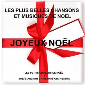 Joyeux Noël : Les plus belles chansons et musiques de Noël