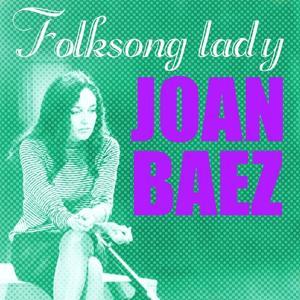 Joan Baez, Folksong Lady