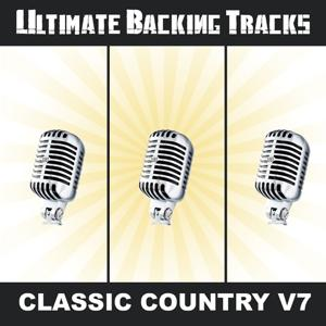 Ultimate Backing Tracks: Classic Country, Vol.7