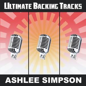Ultimate Backing Tracks: Ashlee Simpson