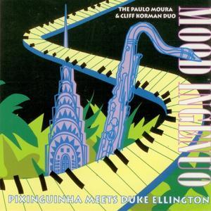Mood Ingenuo (Pixinguinha Meets Duke Ellington)