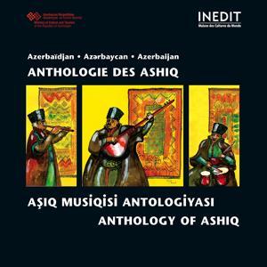 Azerbaïdjan, Anthologie des Ashiq (Azerbaijan, Anthology of Ashiq)