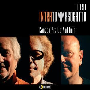 Il Trio: Canzoni, preludi, notturni