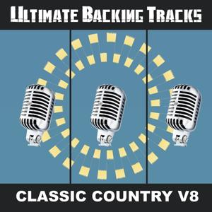 Ultimate Backing Tracks: Country Classic, Vol. 8
