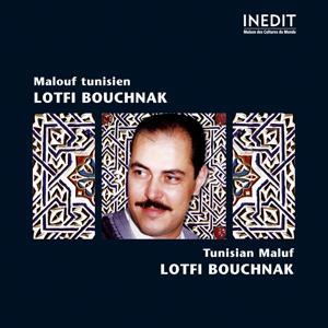 Malouf tunisien (lotfi bouchnak)