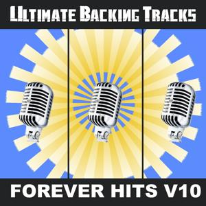 Ultimate Backing Tracks: Forever Hits, Vol. 10