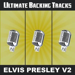 Ultimate Backing Tracks: Elvis Presley, Vol. 2