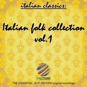 Italian Classics: Italian Folk Collection, Vol. 1