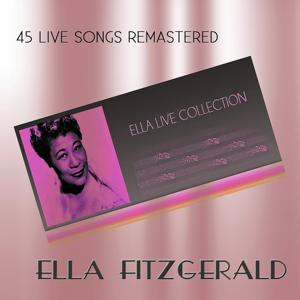 Ella Live Collection (45 Live Songs Remastered)