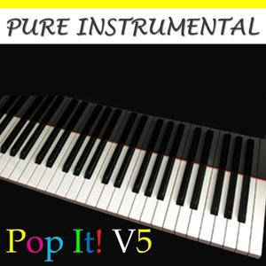 Pure Instrumental: Pop It!, Vol. 5