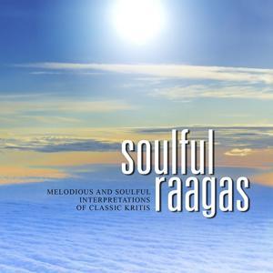 Soulful Raagas