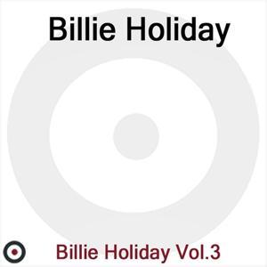 Billie Holiday Volume 3