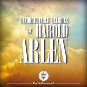 Unforgettable Melodies of Harold Arlen