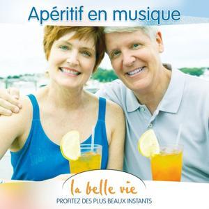 La Belle Vie (Apéritif en Musique)
