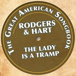 The Great American Songbook - Rodgers & Hart (The Lady Is a Tramp)