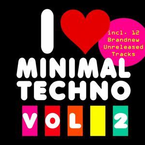I Love Minimal Techno, Vol. 2