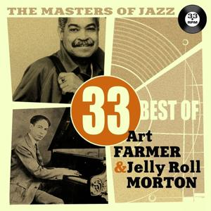 The Masters of Jazz: 33 Best of Art Farmer & Jelly Roll Morton